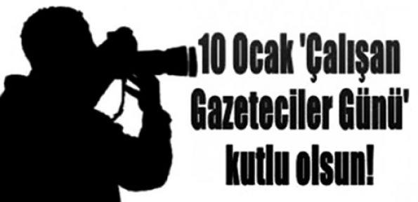 10 OCAK GAZETECİLER GÜNÜ
