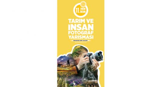 """""""11. TARIM VE İNSAN FOTOĞRAF YARIŞMASI"""""""