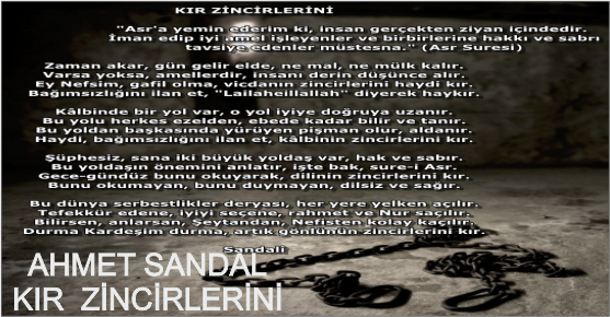 AHMET SANDAL'DAN KIR ZİNCİRLERİNİ