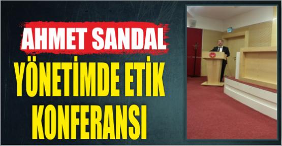 AHMET SANDAL'IN KONFERANSLARI İLGİ İLE DİNLENİYOR