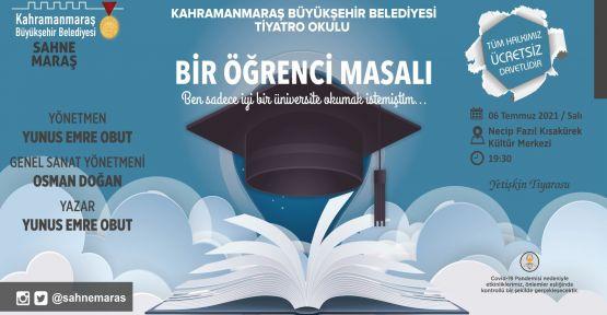 """""""BİR ÖĞRENCİ MASALI"""" YARIN  SEYİRCİYLE BULUŞUYOR"""
