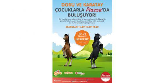 'DORU VE KARATAY' PİAZZA'YA GELİYOR