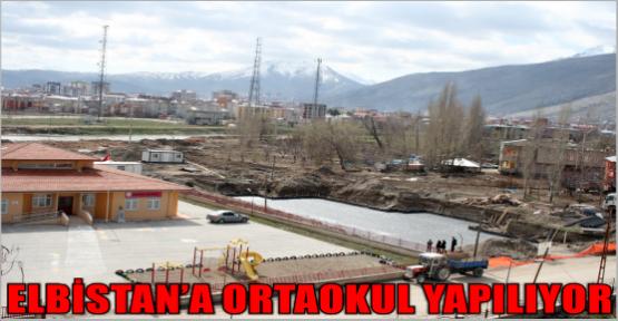 ELBİSTAN'A ORTAOKULU YAPILIYOR