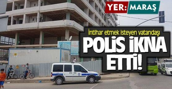 İNTİHARDAN POLİS VAZGEÇİRDİ