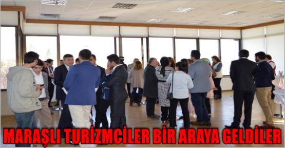 KAHRAMAN KENTLİ TURİZMCİLER  KSÜ'DE BULUŞTU