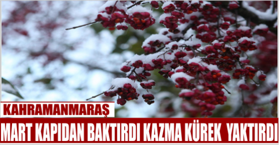 KAHRAMANMARAŞ-KAYSERİ YOLU KAR İLE KAPLI