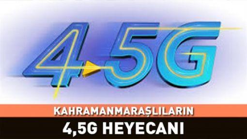 KAHRAMANMARAŞ'TA 4.5G DÖNEMİ BAŞLADI