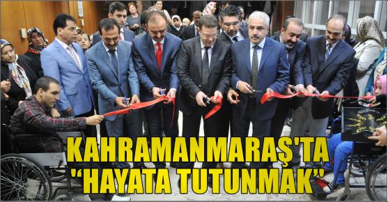 KAHRAMANMARAŞ'TA 'HAYATA TUTUNMAK' SERGİSİ AÇILDI