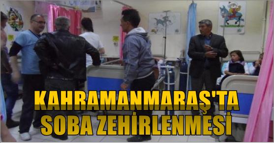 KAHRAMANMARAŞ'TA SOBADAN SIZAN GAZDAN 9 KİŞİ ZEHİRLENDİ