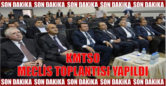 KMTSO MECLİS TOPLANTISI