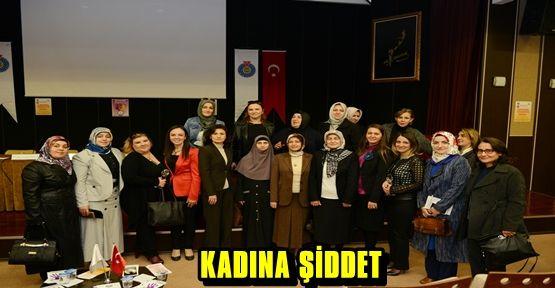 KSÜ'DE ''KADINA ŞİDDETE BAKIŞ'' PANELİ