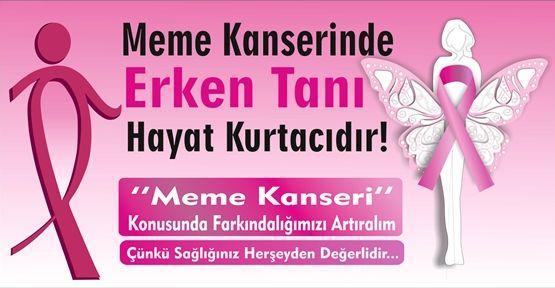 MEME KANSERİNE DİKKAT