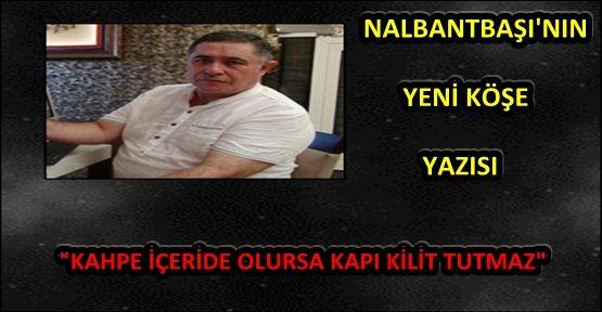 """NALBANTBAŞI """"ORGANİZE İŞLER"""""""