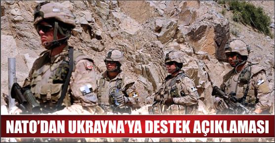 NATO'DAN UKRAYNA'YA DESTEK AÇIKLAMASI