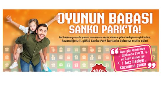 "OYUNUN ""BABASI"" SANKO PARK'TA"