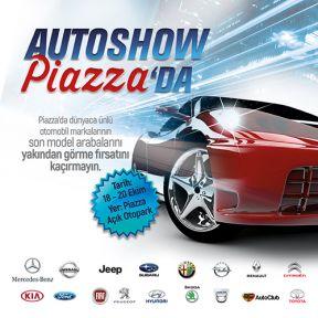 PİAZZA'DA AUTO SHOW