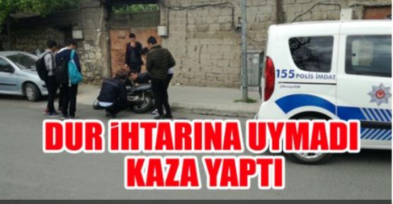 POLİSİN UYARISINA UYMADI KAZA YAPTI