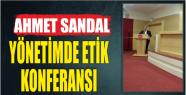 AHMET SANDAL'IN KONFERANSLARI İLGİ İLE...