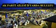 AK PARTİ AİLESİ KAYNAK'IN İFTARINDA...