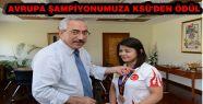 AVRUPA ŞAMPİYONUMUZ KENGER'İ KSÜ'DEN...