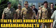 İTALYA GENELKURMAY BAŞKANI GRAZİANO KAHRAMANMARAŞ'TA...