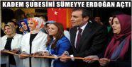 KADEM KAHRAMANMARAŞ TEMSİLCİLİĞİ AÇILDI...