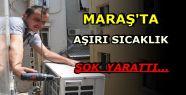 KAHRAMANMARAŞ'TA KLİMACILARA ŞOK...