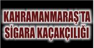 KAHRAMANMARAŞ'TA TIRDA YAPILAN ARAMADA...