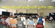 KSÜ'DE RESİM SERGİSİNE BÜYÜK İLGİ
