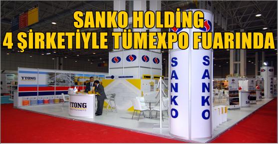 SANKO HOLDİNG 4 ŞİRKETİYLE TÜMEXPO...