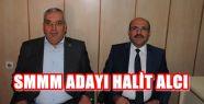 SMMM ODA SEÇİMİN YENİ ADAYI HALİT ALCI
