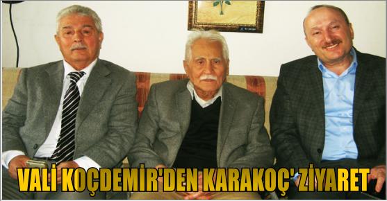 VALİ KOÇDEMİR BAHAETTİN KARAKOÇ'U...