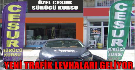 YENİ TRAFİK LEVHALARI GELİYOR